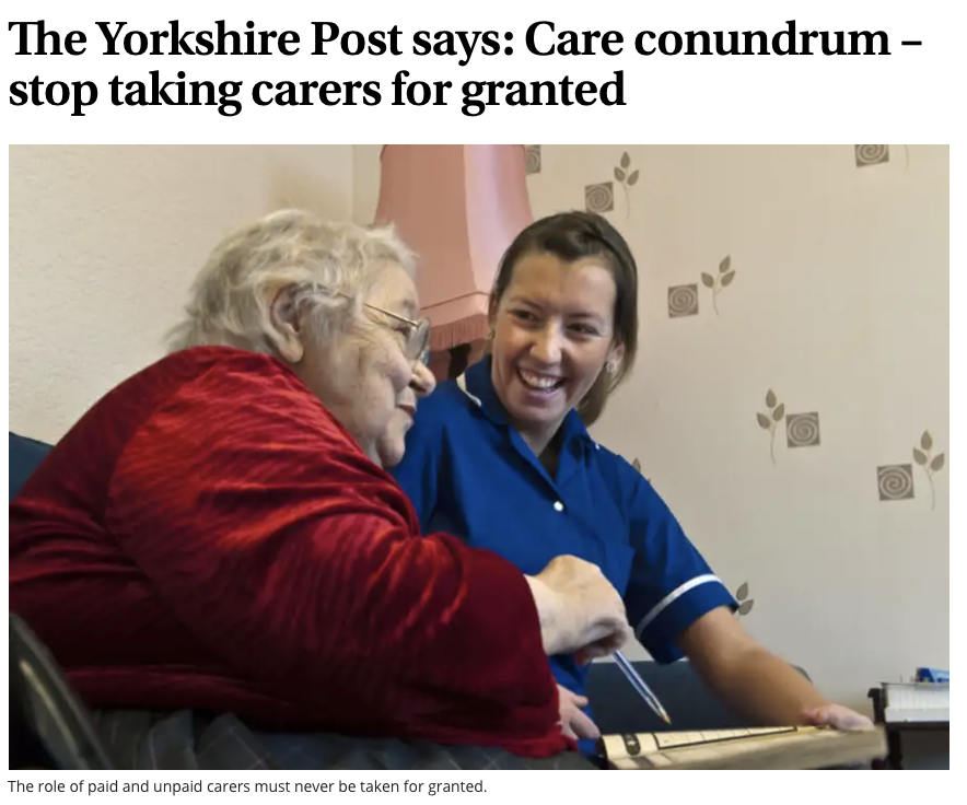 """We need to stop taking carers for granted"" says The Yorkshire Post. And we agree!"