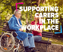 Support for unpaid carers in the workplace